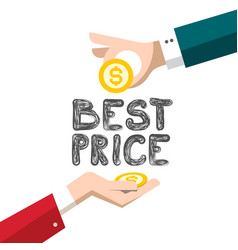 best price design with dollar coins and hands vector image