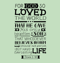 golden bible verse john 3 16 for god so loved the vector image