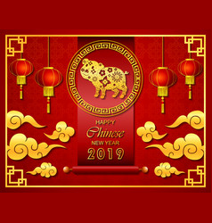 happy chinese new year 2019 with scroll and lenter vector image