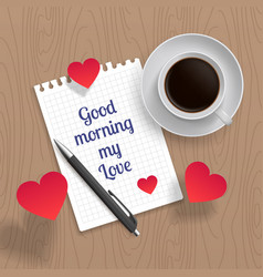 quote good mornig my love vector image