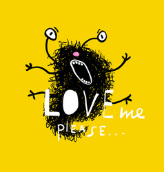 Ask for love crazy monster greeting card vector
