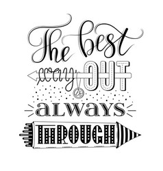 the best way out is always through lettering vector image