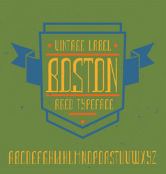 Vintage label font named boston vector