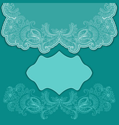Lace turquoise greeting card with frame vector image vector image