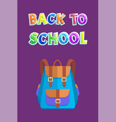 Back to school card with bicolored rucksack or bag vector