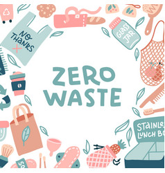 zero waste lettering in a round frame sustainable vector image