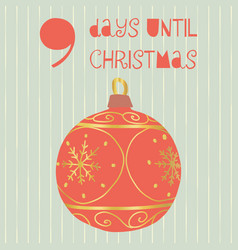 9 days until christmas vector image