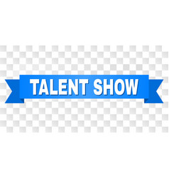 Blue stripe with talent show text vector