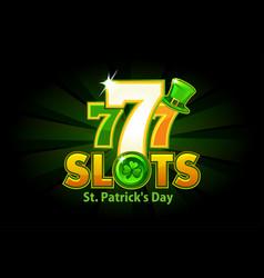 casino slot 777 for st patricks day vector image