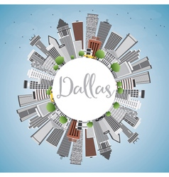 Dallas Skyline with Gray Buildings Blue Sky vector image