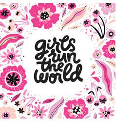 girls run world hand drawn lettering vector image