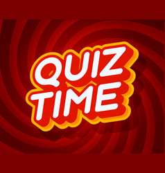 quiz time red and yellow text effect template vector image