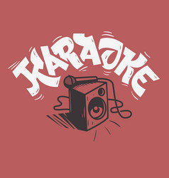 karaoke lettering music design with a speaker and vector image vector image