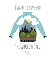 i want to give you whole world hipster vector image