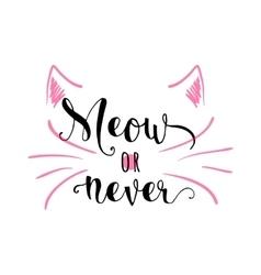 Kitten calligraphy sign for vector