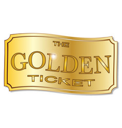 The golden ticket vector