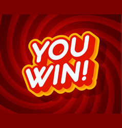 you win red and yellow text effect template with vector image