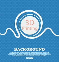 3D Print sign icon 3d-Printing symbol Blue and vector