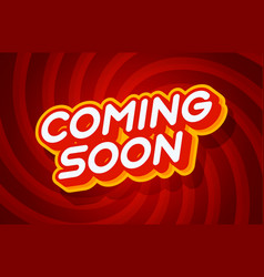 coming soon red and yellow text effect template vector image