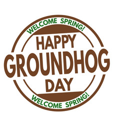 happy groundhog day sign or stamp vector image