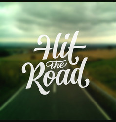 hit the road vector image