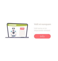 live video streaming modern robot news vector image