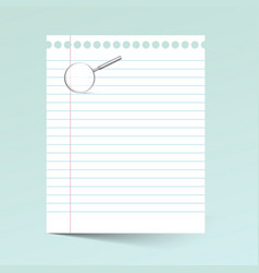 Notebook Paper wiith Magnifying Glass vector image