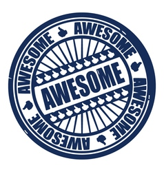 Awesome stamp vector