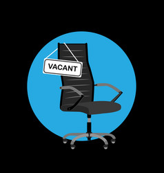 Black office chair with sign vacant hiring job vector