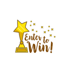 Gold statuette star inscription enter to win vector