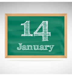 January 14 inscription in chalk on a blackboard vector