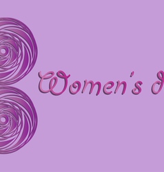 March 8 International Womens Day greeting card for vector image