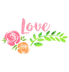 word love and roses on white background vector image