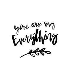 you are my everything - happy valentines day card vector image