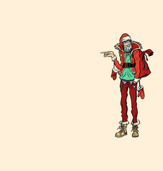 hipster santa claus pointing sideways vector image