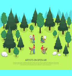 artists on open air isometric vector image vector image