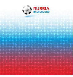 Gradient pixel background russia 2018 flag soccer vector