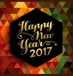 Happy new year 2017 geometric background card vector