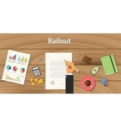 bailout concept with businessman working on paper vector image vector image
