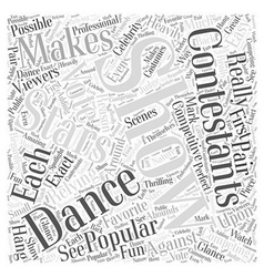 Why Dancing with the Stars is so Popular Word vector image