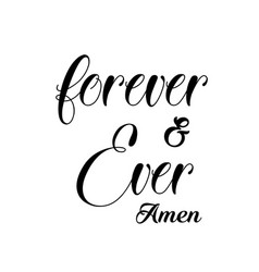 Bible quote design - forever and ever vector
