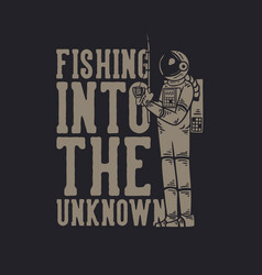 Fishing into unknown with astronaut vector