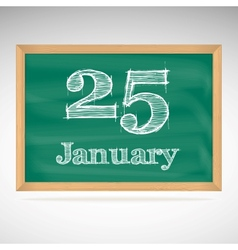 January 25 inscription in chalk on a blackboard vector