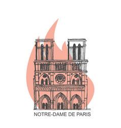 notre dame de paris cathedral on fire vector image