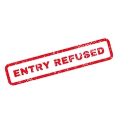 Entry Refused Text Rubber Stamp vector image