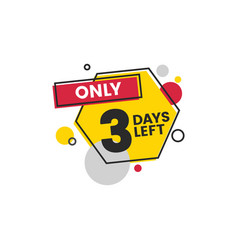 Only 3 days left with simple shapes countdown vector