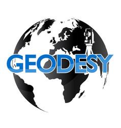 Geodesy and the globe vector