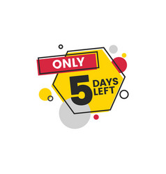 Five number days left badge and sticker vector