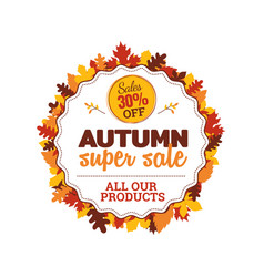 30 off autumn super sale badge with autumn fall vector image