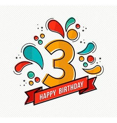 Colorful happy birthday number 3 flat line design vector